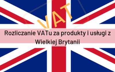 Podatek VAT za produkty i usługi z Wielkiej Brytanii