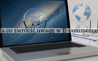 Rzeczy do przemyślenia przed rozpoczęciem e-commerce